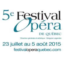 Festival d'opéra de Québec 2015
