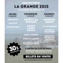 La Grange Woodstock en Beauce 2015