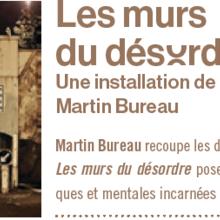 Les murs du désordre - Martin Bureau