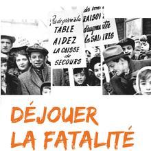 Visite commentée de l'exposition Déjouer la fatalité : pauvreté, familles, institutions