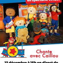Caillou - spectacle virtuel