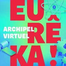 Eurêka! Virtuel