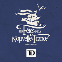 Les Fêtes de la Nouvelle-France