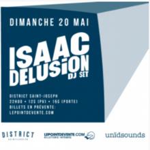 Isaac Delusion (DJ set) + Slipmat