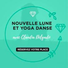 Nouvelle Lune et Yoga Danse
