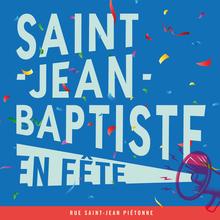 Saint-Jean-Baptiste en Fête!