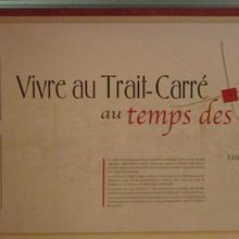 Exposition permanente « Vivre au Trait-Carré au temps des moulins »