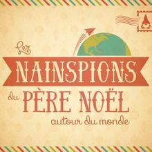 Les Nainspions du Père Noël autour du monde
