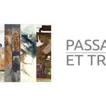PASSAGES ET TRACES - collectif d'artistes (peinture, sculpture)