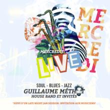 Guillaume Méthot Band & invités spéciaux
