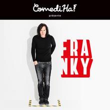 ComediHa! présente Franky