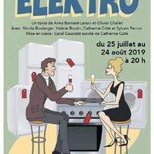La Fenière, compagnie théâtrale présente ELEKTRO