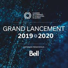 Grand Lancement de la Chambre  de Commerce et d'industrie de Québec