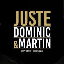 Dominic et Martin