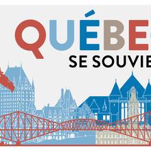 Québec se souvient
