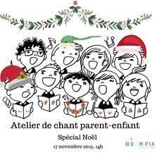 Atelier de chant parent-enfant-Spécial Noël- Ville de Québec