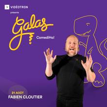 Gala ComediHa! animé par Fabien Cloutier (en ligne)