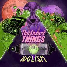 Lancement de l'album Idolism (The Lesser Things)