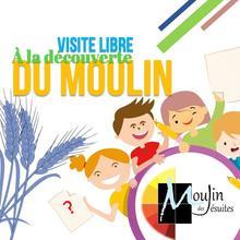 Carnet découverte : Visite libre du Moulin