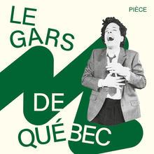 Le gars de Québec (représentation virtuelle)