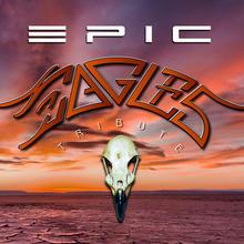 Epic Eagles - Hommage aux Eagles