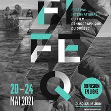 Festival du Film Ethnographique du Québec- ville de Québec