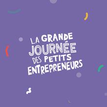 La grande journée des petits entrepreneurs