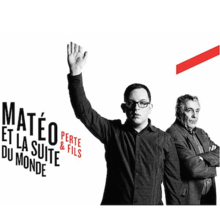 Matéo et la suite du monde